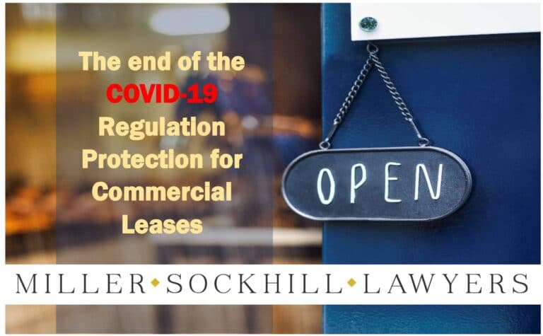 The end of the COVID-19 Regulation protection for Commercial Leases